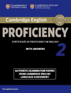 Cambridge English Proficiency 2 With Answers: Authentic Examination Papers from Cambridge English Language Assess... (Paperback)