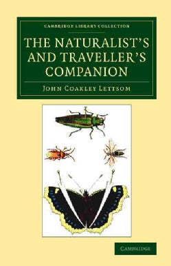 The Naturalist's and Traveller's Companion (Paperback)