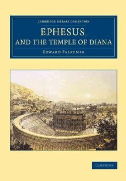 Ephesus, and the Temple of Diana (Paperback)