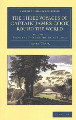 The Three Voyages of Captain James Cook Round the World (Paperback)