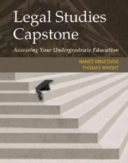Legal Studies Capstone: Assessing Your Undergraduate Education (Paperback)