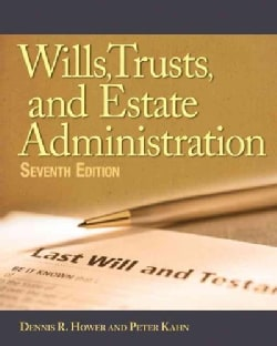 Wills, Trusts, and Estates Administration (Paperback)