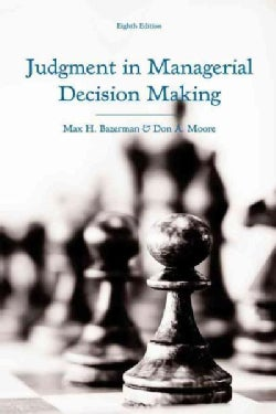 Judgment in Managerial Decision Making (Hardcover)