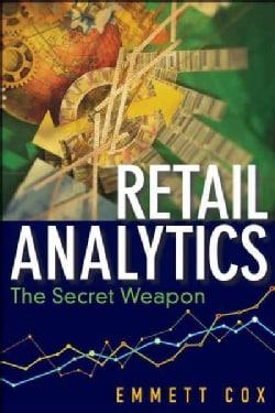 Retail Analytics: The Secret Weapon (Hardcover)