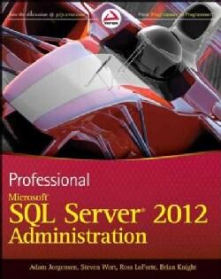 Professional Microsoft SQL Server 2012 Administration (Paperback)