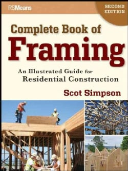 Complete Book of Framing: An Illustrated Guide for Residential Construction (Paperback)