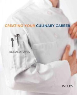 Creating Your Culinary Career (Paperback)