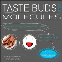 Taste Buds and Molecules: The Art and Science of Food, Wine, and Flavor (Hardcover)