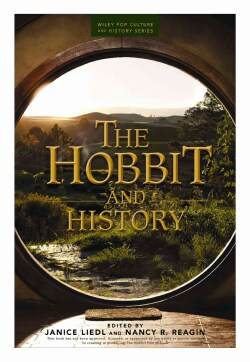 The Hobbit and History: The Unofficial Movie Tie-In to the Hobbit: the Battle of the Five Armies (Paperback)