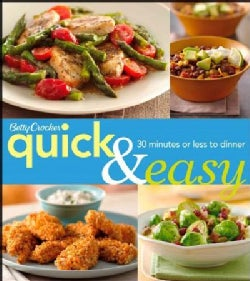 Betty Crocker Quick & Easy: 30 Minutes or Less to Dinner (Paperback)
