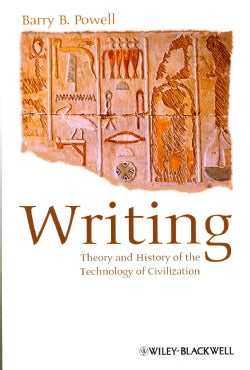 Writing: Theory and History of the Technology of Civilization (Paperback)