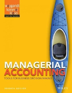 Managerial Accounting: Tools for Business Decision Making (Hardcover)