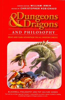 Dungeons & Dragons and Philosophy: Read and Gain Advantage on All Wisdom Checks (Paperback)