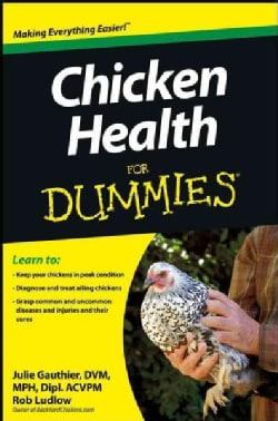Chicken Health for Dummies (Paperback)