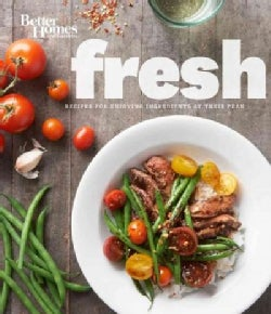 Better Homes and Gardens Fresh Cookbook (Hardcover)
