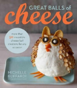 Great Balls of Cheese (Hardcover)