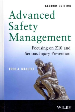 Advanced Safety Management: Focusing on Z10 and Serious Injury Prevention (Hardcover)