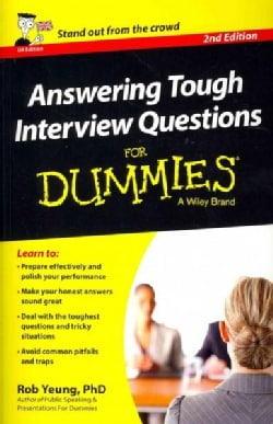 Answering Tough Interview Questions for Dummies - UK Edition (Paperback)