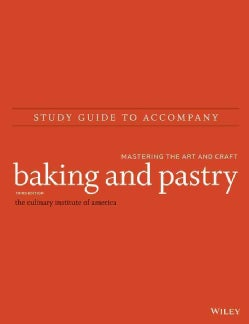 Baking & Pastry: Mastering the Art and Craft (Paperback)
