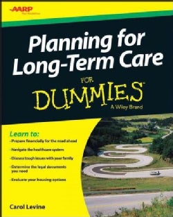 Planning for Long-Term Care for Dummies (Paperback)