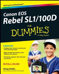 Canon EOS Rebel SL1/100D for Dummies (Paperback)