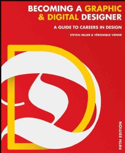 Becoming a Graphic & Digital Designer: A Guide to Careers in Design