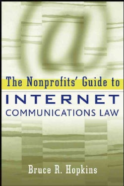 The Nonprofits' Guide to Internet Communications Law (Paperback)