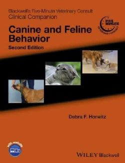 Blackwell's Five-Minute Veterinary Consult Clinical Companion + Website: Canine and Feline Behavior (Paperback)