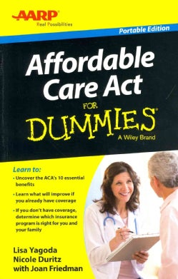 Affordable Care Act for Dummies: Portable Edition (Paperback)
