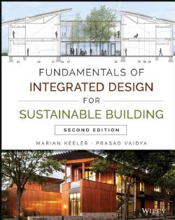 Fundamentals of Integrated Design for Sustainable Building (Hardcover)