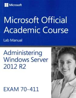 Administering Windows Server 2012 R2 Exam 70-411 (Paperback)