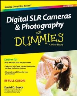 Digital SLR Cameras & Photography for Dummies (Paperback)