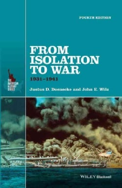 From Isolation to War: 1931-1941 (Paperback)