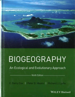 Biogeography: An Ecological and Evolutionary Approach (Hardcover)