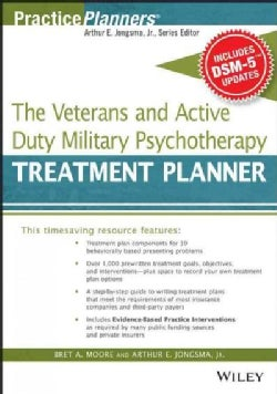 The Veterans and Active Duty Military Psychotherapy Treatment Planner: With DSM-5 Updates (Paperback)
