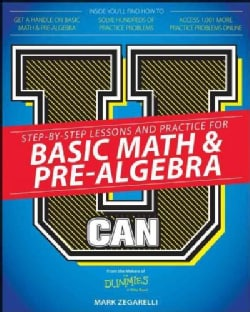 U Can Basic Math & Pre-Algebra for Dummies