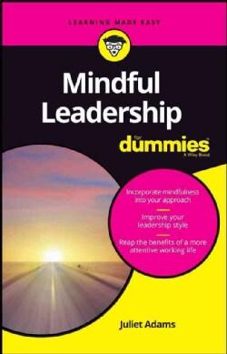 Mindful Leadership for Dummies (Paperback)