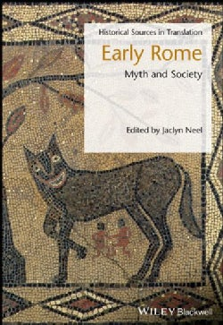 Early Rome: Myth and Society: A Soucebook (Hardcover)