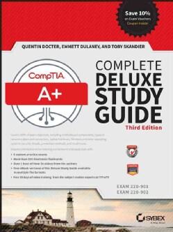 Comptia A+ Complete: Exams 220-901 / Exam 220-902 (Hardcover)