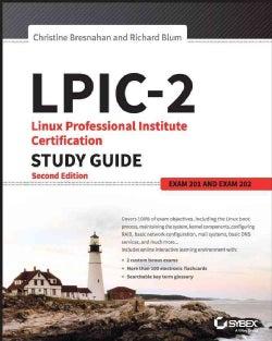LPIC-2: Linux Professional Institute Certification: Exam 201 and Exam 202 (Paperback)