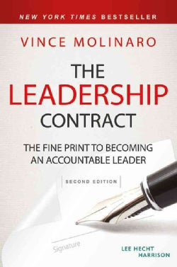 The Leadership Contract: The Fine Print to Becoming an Accountable Leader (Hardcover)