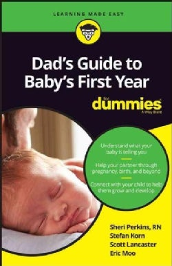 Dad's Guide to Baby's First Year for Dummies (Paperback)