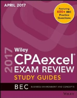 Wiley CPAexcel Exam Review April 2017: Business Environment and Concepts (Paperback)
