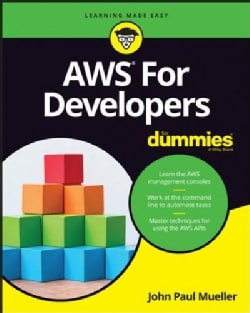 Amazon Web Services for Developers for Dummies (Paperback)