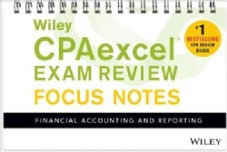 Wiley CPAexcel Exam Review 2017 Focus Notes: Financial Accounting and Reporting (Paperback)