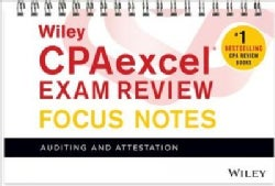 Wiley CPAexcel Exam Review January 2017 Focus Notes: Auditing and Attestation (Paperback)