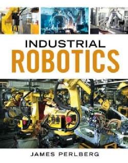 Industrial Robotics (Paperback)