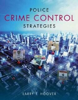 Police Crime Control Strategies (Paperback)