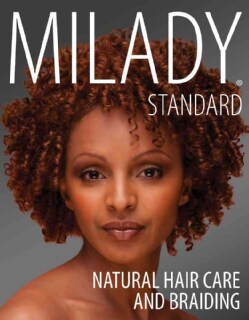 Milady Standard Natural Hair Care and Braiding (Paperback)