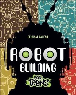 Robot Building for Teens (Paperback)